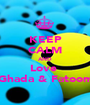 KEEP CALM AND Love  Ghada & Fatoom - Personalised Poster A1 size