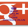 KEEP CALM AND LOVE  GOOGLE PLUS - Personalised Poster A1 size