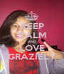 KEEP CALM AND LOVE GRAZIELY - Personalised Poster A1 size