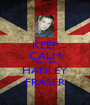 KEEP CALM AND LOVE HADLEY FRASER - Personalised Poster A1 size