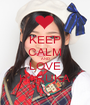 KEEP CALM AND LOVE HARUKA - Personalised Poster A1 size