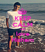 KEEP CALM AND love Hisham - Personalised Poster A1 size