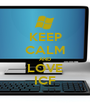 KEEP CALM AND LOVE ICF - Personalised Poster A1 size