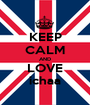 KEEP CALM AND LOVE ichaa - Personalised Poster A1 size