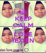 KEEP CALM AND LOVE IEXIEN - Personalised Poster A1 size
