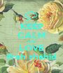 KEEP CALM AND LOVE ifrah shahid - Personalised Poster A1 size