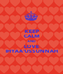 KEEP CALM AND LOVE IHYAA'USSUNNAH - Personalised Poster A1 size