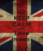 KEEP CALM AND Love Imaan  - Personalised Poster A1 size