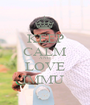 KEEP CALM AND LOVE IMMU  - Personalised Poster A1 size