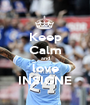 Keep Calm and love INSIGNE - Personalised Poster A1 size