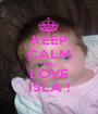 KEEP CALM AND LOVE ISLA ! - Personalised Poster A1 size