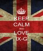 KEEP CALM AND LOVE IX-G - Personalised Poster A1 size