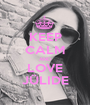 KEEP CALM AND LOVE JÜLIDE - Personalised Poster A1 size