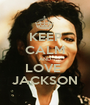 KEEP CALM AND LOVE  JACKSON - Personalised Poster A1 size