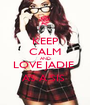KEEP CALM AND LOVE JADIE  AS A SIS  - Personalised Poster A1 size