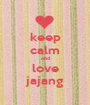 keep calm and love jajang - Personalised Poster A1 size