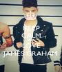 KEEP CALM AND LOVE JAMES GRAHAM - Personalised Poster A1 size