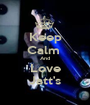 Keep Calm  And Love Jatt's - Personalised Poster A1 size
