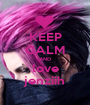 KEEP CALM AND love jenziih - Personalised Poster A1 size