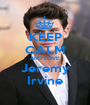 KEEP CALM AND LOVE Jeremy Irvine - Personalised Poster A1 size
