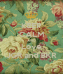 KEEP CALM AND Love JGR and BKR - Personalised Poster A1 size