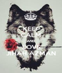 KEEP CALM AND LOVE JIHAH AZMAN - Personalised Poster A1 size