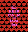 KEEP CALM AND love jina - Personalised Poster A1 size