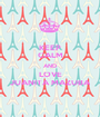 KEEP CALM AND LOVE JUANITA MAZUBA - Personalised Poster A1 size