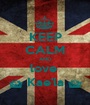 KEEP CALM AND love  ^ Kae'la ^ - Personalised Poster A1 size