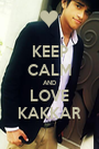 KEEP CALM AND LOVE KAKKAR - Personalised Poster A1 size
