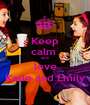 Keep calm  and  love Katie and Emily - Personalised Poster A1 size