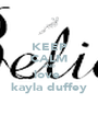 KEEP CALM AND love  kayla duffey - Personalised Poster A1 size