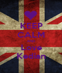 KEEP CALM AND Love Kedian - Personalised Poster A1 size