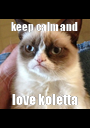 keep calm and  love koletta - Personalised Poster A1 size
