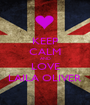 KEEP CALM AND LOVE LAILA OLIVER - Personalised Poster A1 size