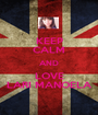 KEEP CALM AND LOVE LARI MANOELA - Personalised Poster A1 size