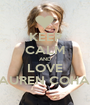 KEEP CALM AND LOVE LAUREN COHAN - Personalised Poster A1 size