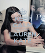 KEEP CALM AND LOVE LAUREN KATE - Personalised Poster A1 size