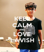 KEEP CALM AND LOVE LAVISH - Personalised Poster A1 size