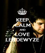 KEEP CALM AND LOVE LEE DEWYZE - Personalised Poster A1 size