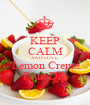 KEEP CALM AND LOVE  Lemon Creme Fruit Dip - Personalised Poster A1 size