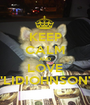 """KEEP CALM AND LOVE """"LIDIOHNSON"""" - Personalised Poster A1 size"""