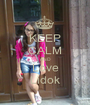 KEEP CALM AND Love Lidok - Personalised Poster A1 size