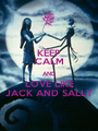 KEEP CALM AND LOVE LIKE JACK AND SALLY - Personalised Poster A1 size