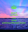KEEP CALM AND love Lindsey Renee Conn - Personalised Poster A1 size