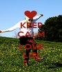 KEEP CALM AND LOVE LISI - Personalised Poster A1 size