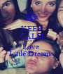 KEEP CALM AND Love  Little Dreams - Personalised Poster A1 size