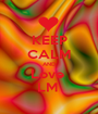 KEEP CALM AND Love  LM  - Personalised Poster A1 size