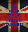 KEEP CALM AND LOVE LOGAN TURNER! - Personalised Poster A1 size
