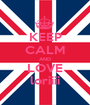 KEEP CALM AND LOVE loriiii - Personalised Poster A1 size